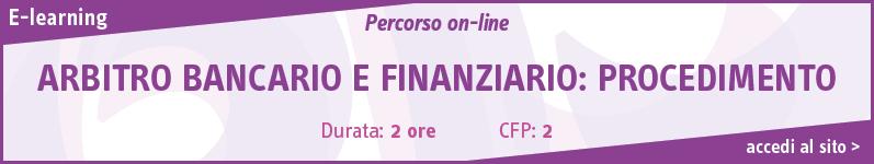Arbitro bancario e finanziario: procedimento – E-Learning