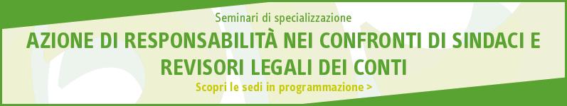 Azione di responsabilità nei confronti di sindaci e revisori legali dei conti