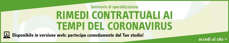 Rimedi contrattuali ai tempi del Coronavirus