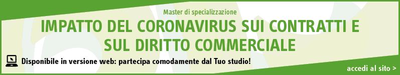 Impatto del Coronavirus sui contratti e sul diritto commerciale