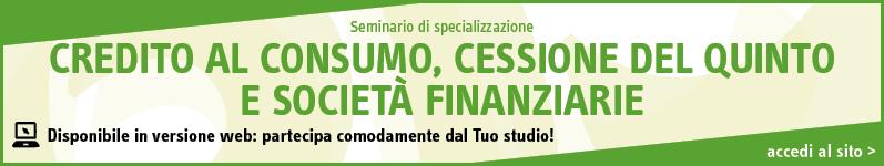 Credito al consumo, cessione del quinto e società finanziarie